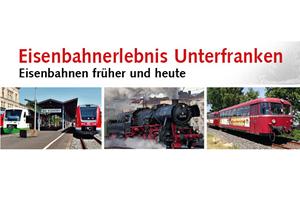 Eisenbahnerlebnis Unterfranken